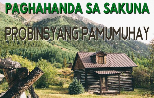 Paghahanda sa Sakuna: Mga Benepisyo ng Probinsyang Pamumuhay