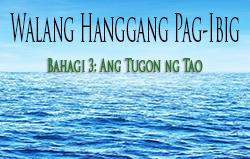 Walang Hanggang Pag-Ibig | Bahagi 3: Ang Tugon ng Tao