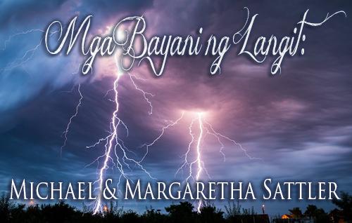 Mga Bayani ng Langit: Michael at Margaretha Sattler