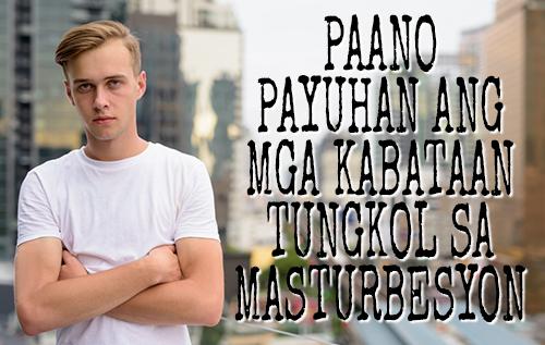 Paano Payuhan ang mga Kabataan Tungkol sa Masturbesyon
