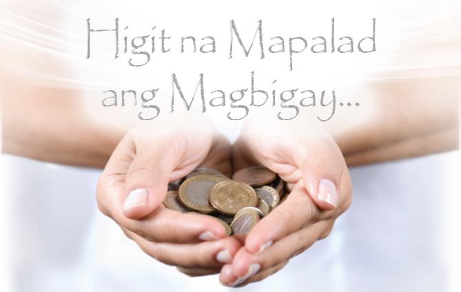 Higit na Mapalad ang Magbigay...