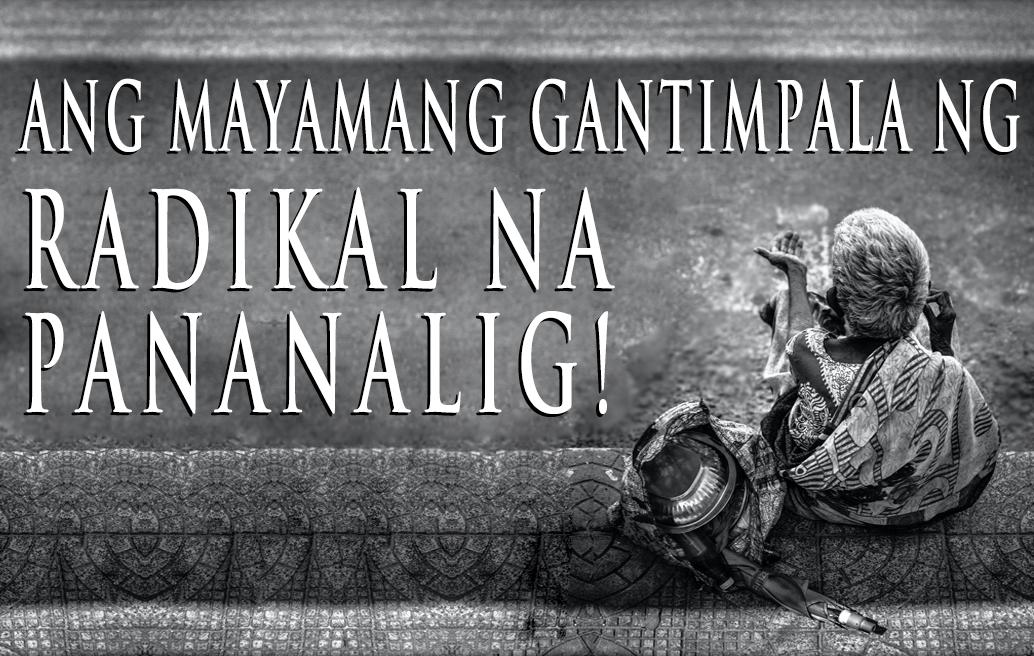 Ang Mayamang Gantimpala ng Radikal na Pananalig!