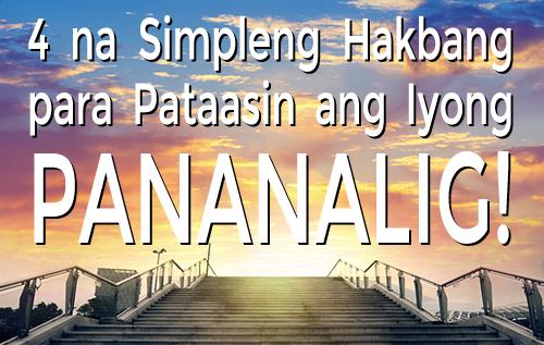 4 na Simpleng Hakbang para Pataasin ang Iyong Pananalig!