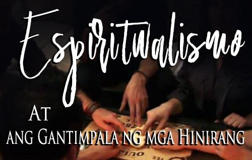 Espiritwalismo at ang Gantimpala ng mga Hinirang
