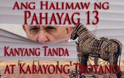 Ang Halimaw ng Pahayag 13, Kanyang Tanda at Kabayong Troyano