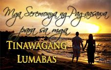 Mga Seremonya ng Pag-aasawa para sa mga Tinawagang Lumabas