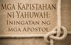 Mga Kapistahan ni Yahuwah: Iningatan ng mga Apostol