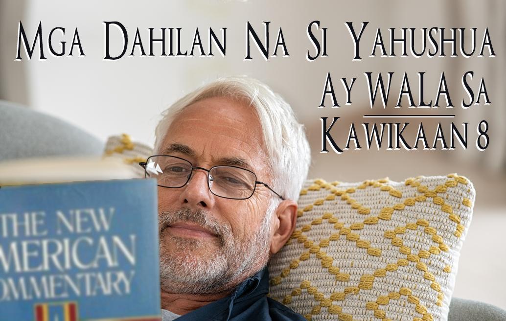 Mga Dahilan Na Si Yahushua Ay Wala Sa Kawikaan 8