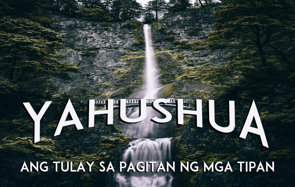 Yahushua: Ang Tulay sa Pagitan ng mga Tipan