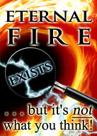 Eternal Fire Exists ...but it\'s not what you think!