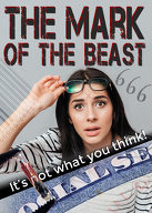 Mark of the Beast: It's not what you think!