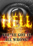 Hell: You\'ve Got it All Wrong