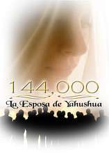 144,000: La Esposa de Yahushua