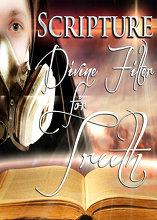 Scripture: Divine Filter for Truth