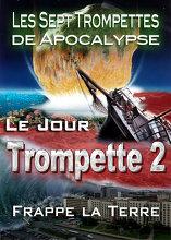 Les Sept Trompettes de l'Apocalypse   Le Jour que la Deuxième Trompette Frappe