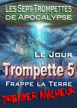 Les Sept Trompettes de l'Apocalypse | L'Invasion Démoniaque du Premier Malheur