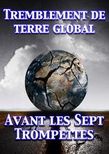 Tremblement de terre global qui Signalise les Sept Trompettes