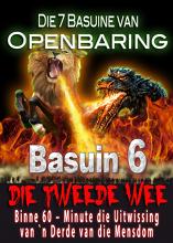 Die 7 Basuine van Openbaring | Die Demoniese Slagting van die 2de Wee (Basuin 6)
