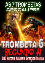 As 7 Trombetas do Apocalipse | O Massacre Demoníaco do Segundo Ai (Trombeta 6)