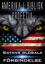 Amerika i Biblisk Profetia | Satans globala förbindelse