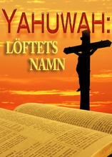 Hans Namn är Underbart | del två – Yahuwah: Löftets Namn
