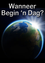 Wanneer Begin 'n Dag?