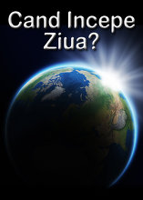 Cand Incepe Ziua?