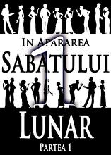 In Apararea Sabatului Lunar | Partea 1