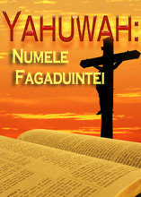 Numele Lui este Minunat | Partea 2- Yahuwah: Numele Fagaduintei
