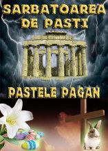 Sarbatoarea de Pasti | Pastele Pagan