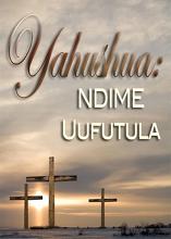 Izina Lyakwe Kulibotela   Cibeela Catatu – Yahushua: NDIME Uufutula