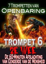 7 Trompetten van Openbaring | Demonische Afslachting van 2e Wee (Trompet 6)