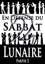 En Défense du Sabbat Lunaire   Partie 2