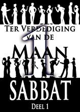 Ter Verdediging van de Maan Sabbat   Deel 1