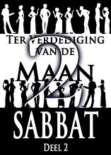 Ter Verdediging van de Maan Sabbat | Deel 2