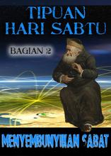 Penipuan hari Sabtu: Menyembunyikan Sabat – Bagian 2