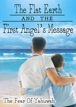 Flat Earth & The First Angel's Message