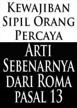 Kewajiban Sipil Orang Percaya: Arti Sebenarnya dari Roma pasal 13