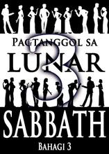 Pagtanggol sa Lunar Sabbath   Bahagi 3