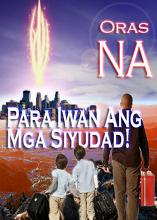 Oras NA Para Iwan Ang Mga Siyudad!
