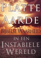 Platte Aarde: Bijbelse Waarheid in een Instabiele Wereld