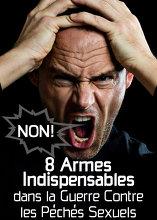 8 Armes Indispensables dans la Guerre Contre les Péchés Sexuels