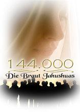 144.000: Die Braut Jahushuas