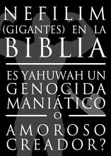 Genocida Maniático o Amoroso Creador? Explorando la Controversia Nefilim!