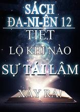Sách Đa-ni-ên 12 Tiết lộ khi nào sự tái lâm xảy ra!