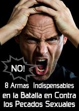8 Armas Indispensables en la Batalla en Contra el Pecado Sexual