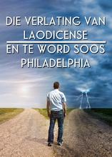 Die Verlating van Laodicense: en te Word soos Philadelphia