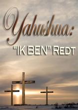 Zijn Naam is Wonderbaarlijk | Deel 3 – Yahushua: IK BEN Redt