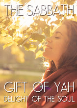 The Sabbath: Gift of Yah | Delight of the Soul