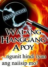 Mayroong Walang Hanggang Apoy ...ngunit hindi iyan ang naiisip mo!
